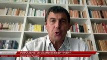 Entretien Exclusif: Populisme : le grand ressentiment avec Eric Fassin