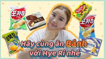 Hãy cùng ăn Bánh với Hye Ri nhé