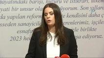 """Çalışma ve Sosyal Güvenlik Bakanı Jülide Sarıeroğlu: """"Bütün Argümanları Değerlendirdik ve Bizim..."""