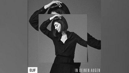 Elif - In deinen Augen