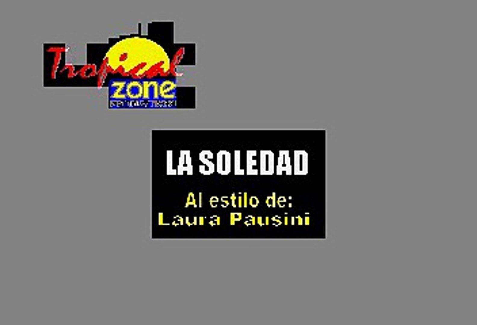 La Soledad Laura Pausini Karaoke Vídeo Dailymotion