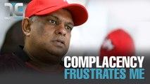 TALKING EDGE: Fernandes: Complacency frustrates me