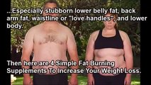 How To Lose Weight- 4 Fat Burning Supplements for Weight Loss