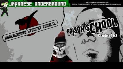 JAPANESE UNDERGROUND - Series 2 :: Ep. 19 - Prison School Chapter 1 & 2