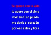 Te Quiero Con La Vida - Banda Cuisillos (Karaoke)