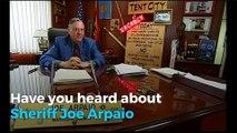 Who is 'America's Toughest Sheriff' Joe Arpaio?