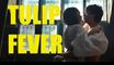 TULIP FEVER - Red Band Trailer #1 (2017) - Alicia Vikander, Cara Delevingne, Dane DeHaan, Christoph Waltz