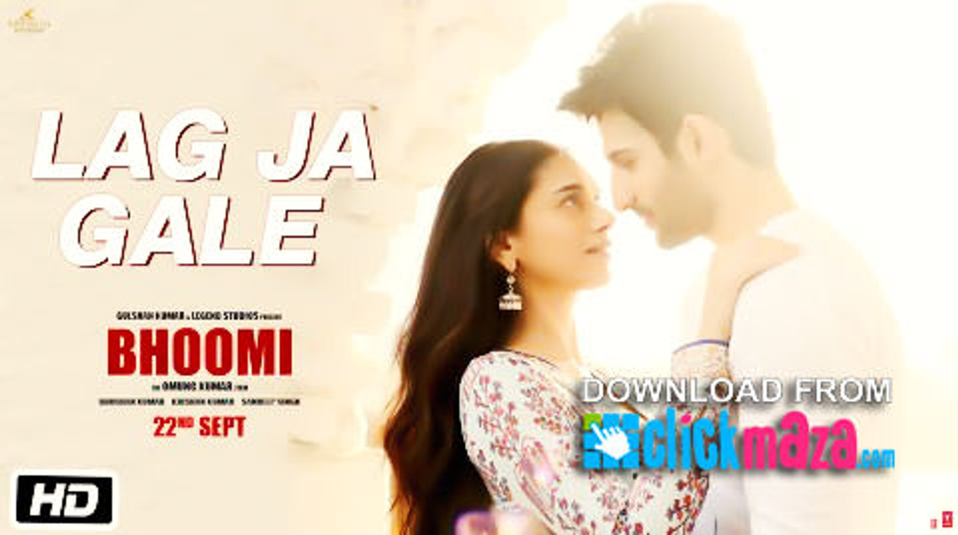 Lag Ja Gale Hd Video Song Bhoomi Rahat Fateh Ali Khan 2017