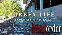 Urbex Life - Explores with Kurt - Urban Exploring Documentary