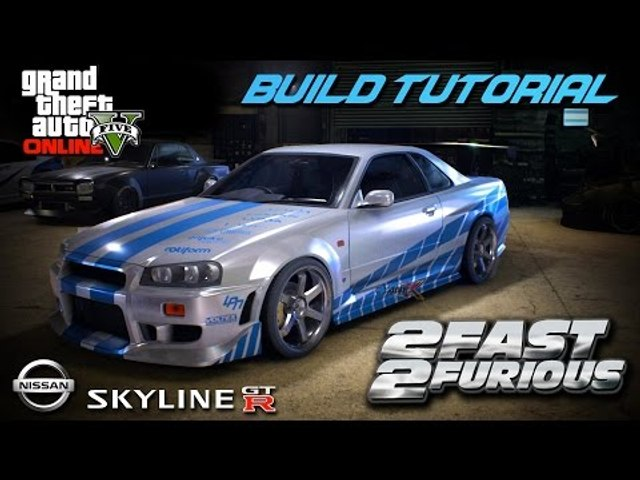 LET'S BUILD PAUL WALKER'S NISSAN SKYLINE!! (GTA 5 Online)