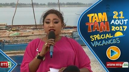 TAM TAM VACANCES DU 21 AOUT 2017 A LAC ROSE #1