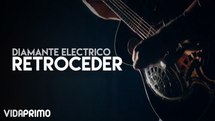 Diamante Electrico - Retroceder