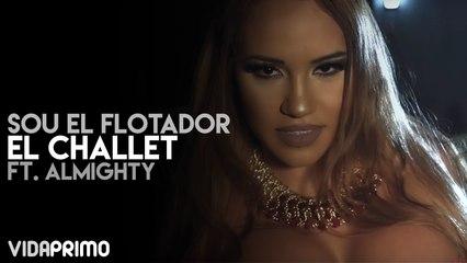 Sou El Flotador - El Challet ft. Almighty