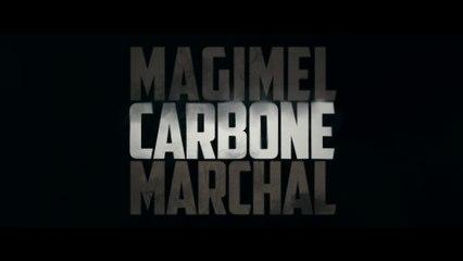 Carbone (Olivier Marchal, 2017) : bande annonce teaser
