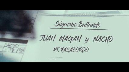 Juan Magan - Sígueme Bailando