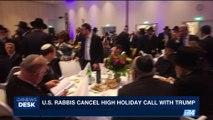 i24NEWS DESK   U.S. Rabbis cancel high holiday call with Trump   Thursday, August 24th 2017