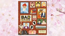 Download PDF Wes Anderson Collection: Bad Dads: Art Inspired by the Films of Wes Anderson (The Wes Anderson Collection) FREE