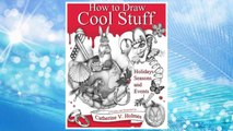 Download PDF How to Draw Cool Stuff: Holidays, Seasons and Events FREE