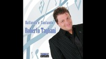 Roberto Taglini - Ballando e Cantando