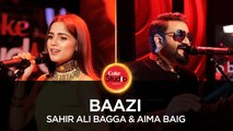 Sahir Ali Bagga & Aima Baig, Baazi, Coke Studio Season 10, Episode 3. #CokeStudio10