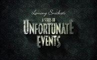 A Series of Unfortunate Events - Trailer Saison 1