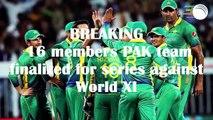 Pakistani Cricket Squad for Tour of World XI  Pakistan vs World XI  Cricket Media