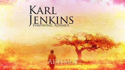 Karl Jenkins - Adiemus