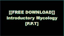 [w1ula.FREE DOWNLOAD READ] Introductory Mycology by Constantine J. Alexopoulos, Charles W. Mims, Meredith M. BlackwellDavid AroraTradd CotterPaul Stamets [Z.I.P]