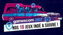 10 jeux Indé de la Gamescom 2017 ! - Selection indie arena booth - Cooldown TV