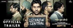 Lucknow Central Official Trailer 2017 - Farhan Akhtar , Diana Penty , Gippy Grewal ( GCMovies )