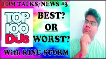 EDM NEWS-TALKS #3 !!! DJMAG TOP100 Best OR Worst !! King Storm