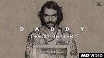 Daddy Official Trailer 2017 - Arjun Rampal , Aishwarya Rajesh ( GCMovies )
