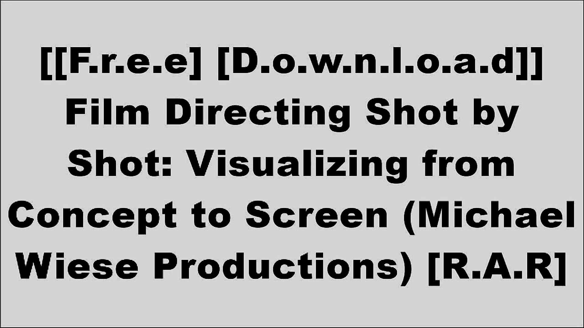 [QX3Oq.[FREE READ DOWNLOAD]] Film Directing Shot by Shot: Visualizing from Concept to Screen (Michae