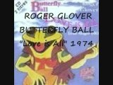 """roger glover- butterfly ball """"love is All"""" 1974"""