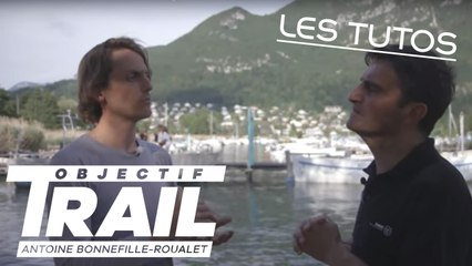 Objectif Trail: Antoine Bonnefille-Roualet - TUTO Podologie