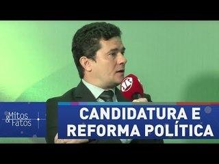 Sérgio Moro nega candidatura e comenta reforma política
