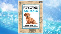 Download PDF The Complete Beginner's Guide to Drawing Animals: More than 200 drawing techniques, tips & lessons for rendering lifelike animals in graphite and colored pencil FREE