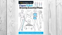 Download PDF Figure It Out! Drawing Essential Poses: The Beginner's Guide to the Natural-Looking Figure (Christopher Hart Figure It Out!) FREE
