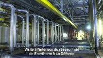 Visite à l'intérieur du réseau de froid Enertherm à la Défense