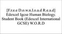 [pBb5L.[F.R.E.E D.O.W.N.L.O.A.D]] Edexcel Igcse Human Biology. Student Book (Edexcel International GCSE) by Phil Bradfield [R.A.R]