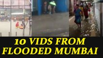 Mumbai rains : 10 videos showing how city reels under flood like condition, Watch | Oneindia News