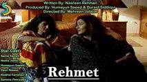 Humayun Saeed, Mehreen Jabbar Ft. Humayun Saeed - Kahaniyan Drama Serial | Rehmat