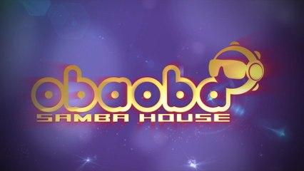 Oba Oba Samba House - Na Ponta Ela Fica