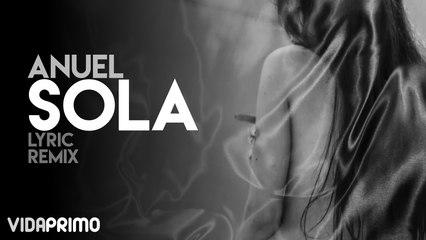 Anuel - Sola (Remix)