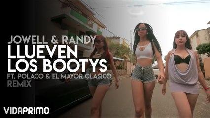 Jowell & Randy - Llueven los Bootys ft. Polaco & El Mayor