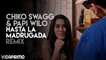 Hasta La Madrugada (Remix) @BoywonderCF