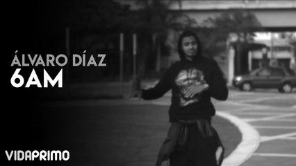 Alvaro Diaz - 6am