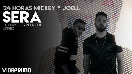 24 Horas Mickey & Joell - Sera
