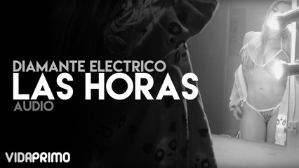 Diamante Electrico - Las Horas