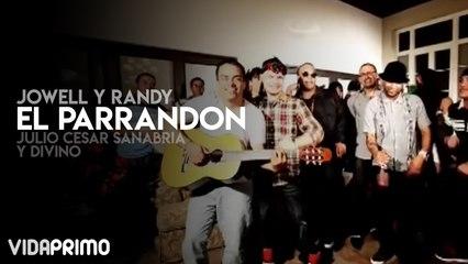 Jowell y Randy - El Parrandon